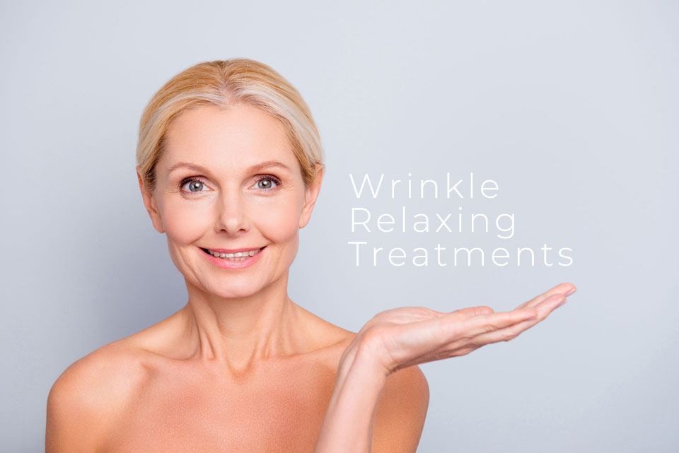 Wrinkle Relaxing Treatments